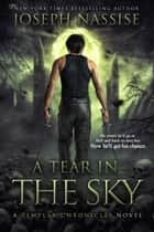 A Tear in the Sky ebook by Joseph Nassise