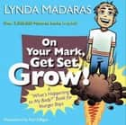 On Your Mark, Get Set, Grow! ebook by Lynda Madaras,Paul Gilligan