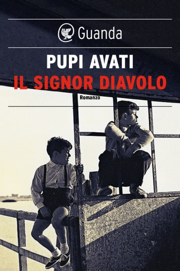Il Signor Diavolo ebook by Pupi Avati