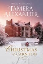 Christmas at Carnton - A Novella ebook by