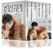 Winter Solstice: Getting A Second Chance At Love ebook by Sylvie Grayson, Nikki Lynn Barrett, PC Zick,...