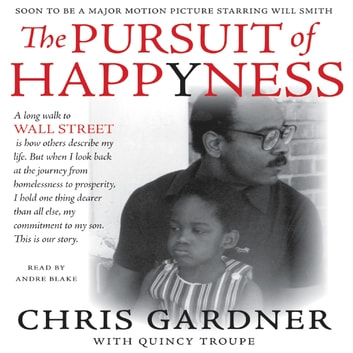 The Pursuit of Happyness audiobook by Chris Gardner