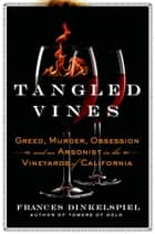 Tangled Vines ebook by Frances Dinkelspiel