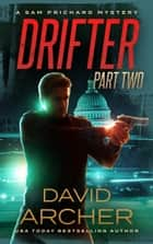 Drifter: Part 2 ebook by David Archer
