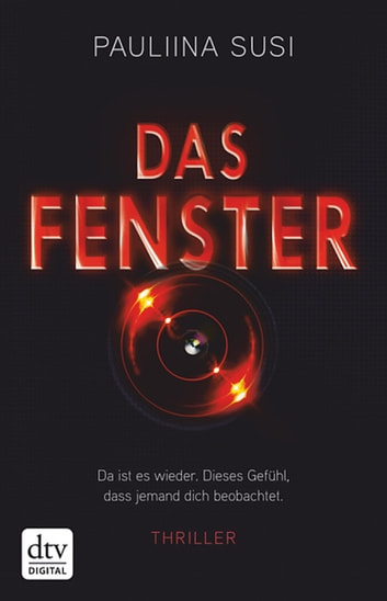 Das Fenster - Thriller ebook by Pauliina Susi