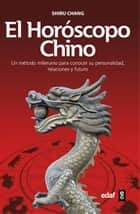 HORÓSCOPO CHINO, EL ebook by Shiru Chang