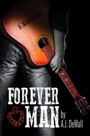 Forever Man ebook by A.J. DeWall