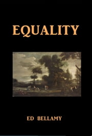 Equality ebook by Edward Bellamy