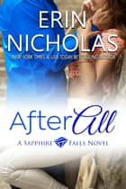 After All - a Sapphire Falls novel ebook by Erin Nicholas