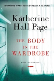 The Body in the Wardrobe ebook by Katherine Hall Page