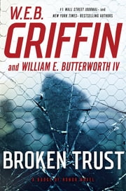 Broken Trust ebook by W.E.B. Griffin