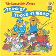 The Berenstain Bears Think of Those in Need ebook by Stan Berenstain,Jan Berenstain