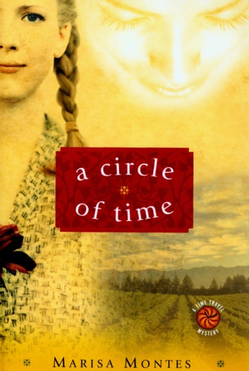 A Circle of Time eBook by Marisa Montes