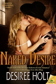 Naked Desire ebook by Desiree Holt