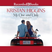 My One and Only audiolibro by Kristan Higgins