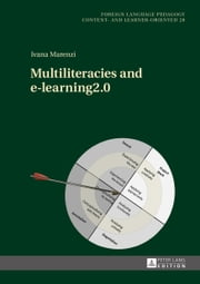 Multiliteracies and e-learning2.0 ebook by Ivana Marenzi