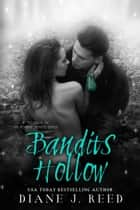 Bandits Hollow ebook by Diane J. Reed