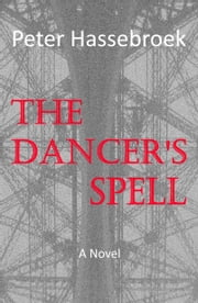 The Dancer's Spell ebooks by Peter Hassebroek
