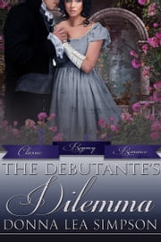 The Debutante's Dilemma ebook door Donna Lea Simpson