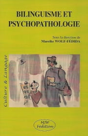 Bilinguisme et Psychopathologie - collectif ebook by Mareike WOLF-FÉDIDA
