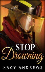 Stop Drowning ebook by Kacy Andrews