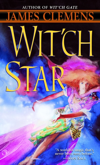 Wit'ch Star - Book Five of The Banned and the Banished ebook by James Clemens