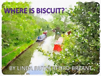 Have You Seen Biscuit? ebook by Linda Rutherford-Bryant