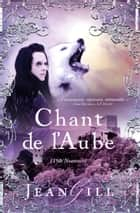 Chant de l'aube - 1150: Narbonne ebook by Jean Gill