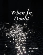 When In Doubt ebook by Elizabeth Miller