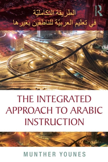 The Integrated Approach To Arabic Instruction Ebook By Munther