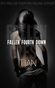 Fallen Fourth Down - Fallen Crest Series, #4 ebook by Tijan