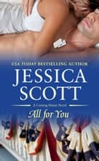 All for You ebook by Jessica Scott