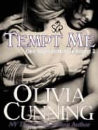Tempt Me ebooks by Olivia Cunning