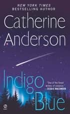 Indigo Blue ebook by Catherine Anderson
