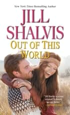 Out Of This World ebook by Jill Shalvis