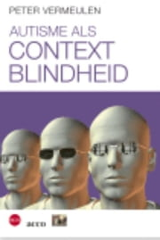 Autisme als contextblindheid ebook by Kobo.Web.Store.Products.Fields.ContributorFieldViewModel
