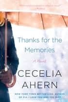 Thanks for the Memories ebook by Cecelia Ahern