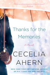 Thanks for the Memories - A Novel ebook by Cecelia Ahern