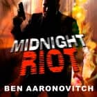 Midnight Riot audiobook by Ben Aaronovitch