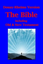 Douay-Rheims Version of The Bible ebook by God