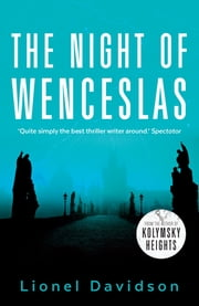 The Night of Wenceslas ebook by Lionel Davidson