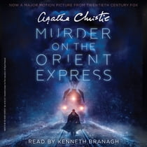Murder on the Orient Express [Movie Tie-in] - A Hercule Poirot Mystery audiobook by Agatha Christie, Kenneth Branagh