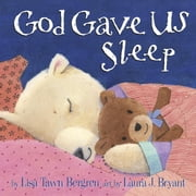 God Gave Us Sleep ebook by Lisa Tawn Bergren,Laura J. Bryant