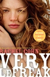 Very LeFreak ebook by Rachel Cohn