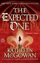 The Expected One ebook by Kathleen McGowan
