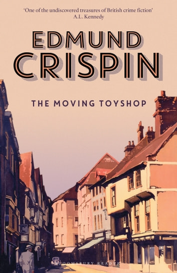 The Moving Toyshop ebook by Edmund Crispin