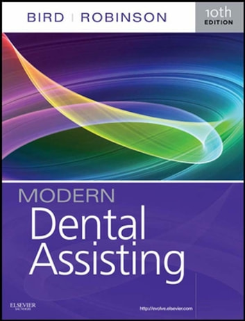 Modern Dental Assisting E Book