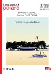 Pavillon rouge à La Baule ebook by Emmanuel Grand