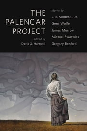 The Palencar Project - A Tor.Com Original ebook by David G. Hartwell