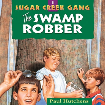 The Swamp Robber Audiobook By Paul Hutchens 9781621888734